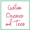 Click for custom printed onesies